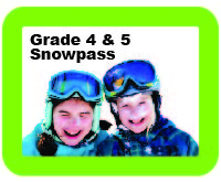 Grade 4 and 5 snowpass